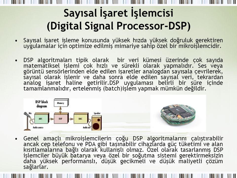 Sayısal İşaret İşlemcisi (Digital Signal Processor-DSP)