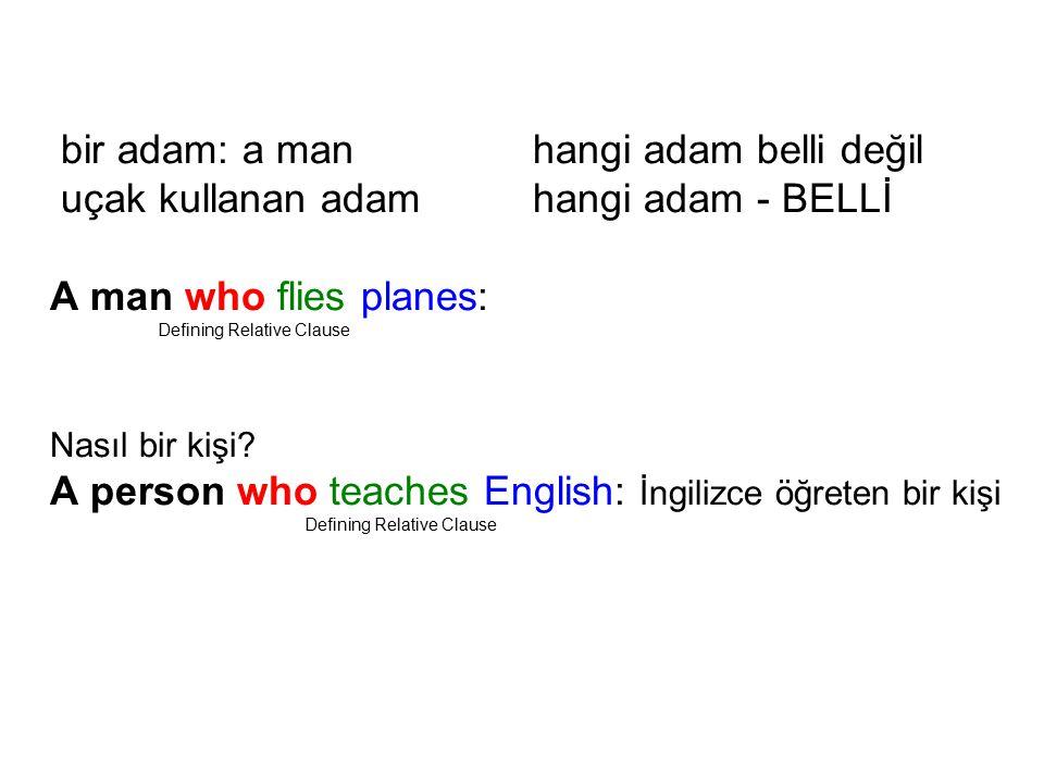 bir adam: a man hangi adam belli değil