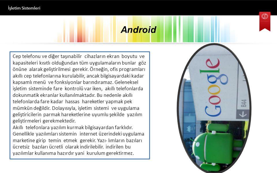 İşletim Sistemleri Android.
