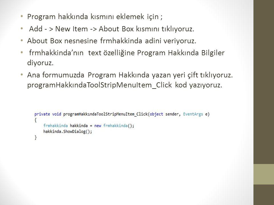 Program hakkında kısmını eklemek için ;
