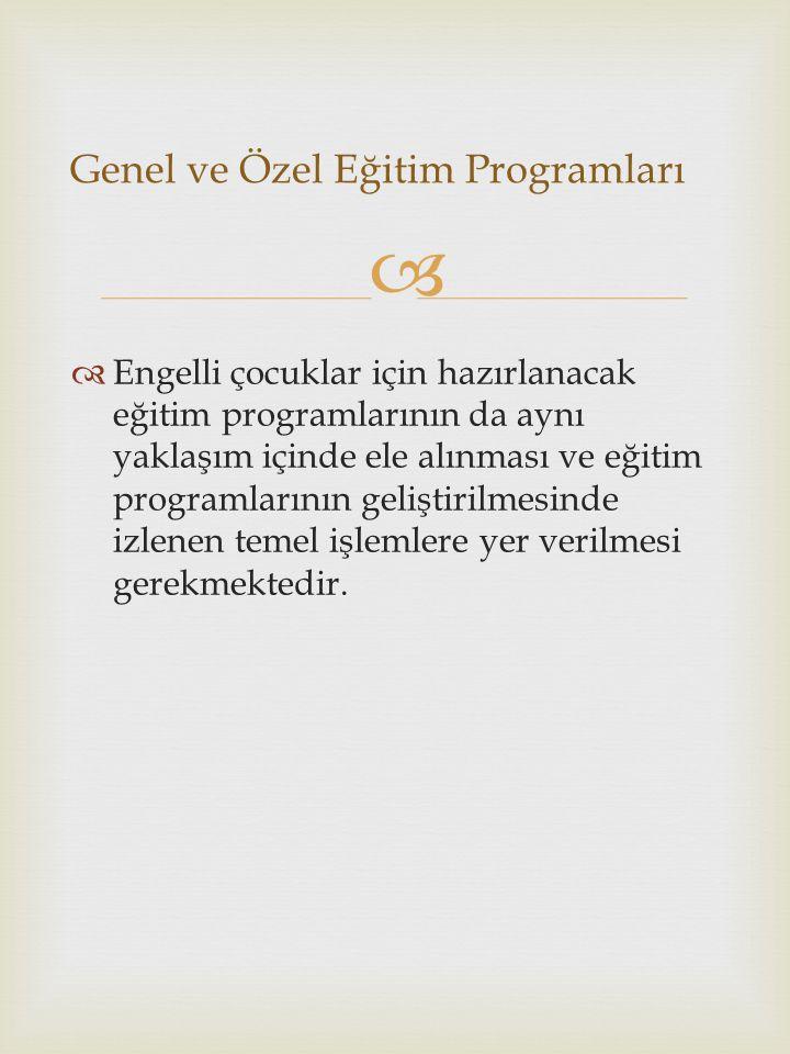 Genel ve Özel Eğitim Programları