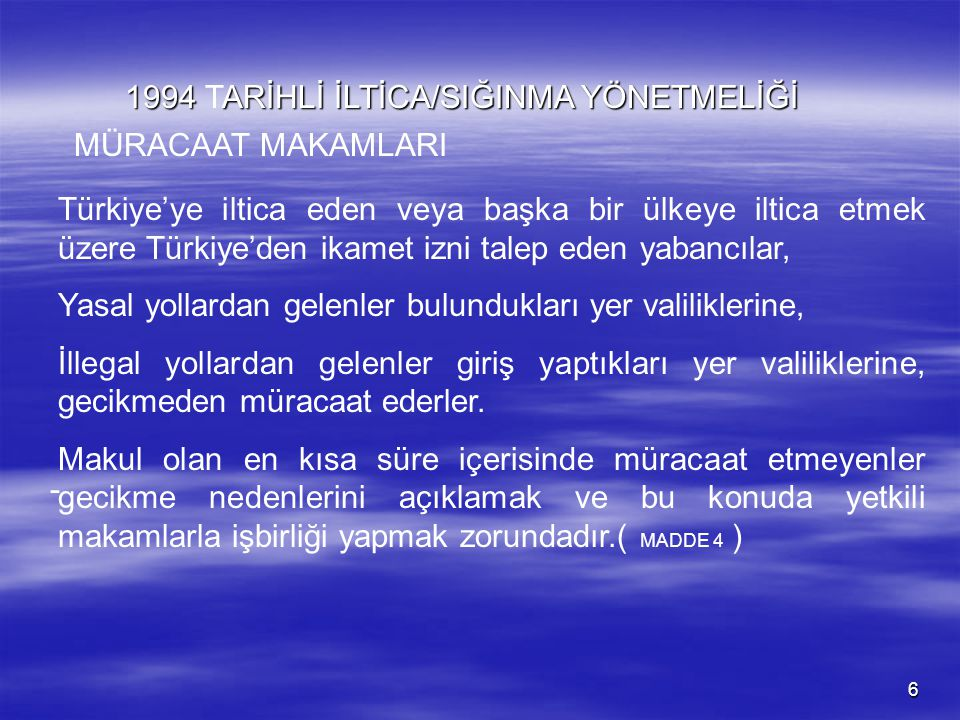 1994 TARİHLİ İLTİCA/SIĞINMA YÖNETMELİĞİ
