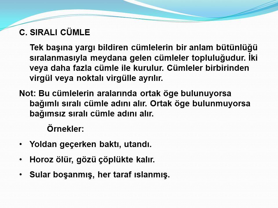 C. SIRALI CÜMLE