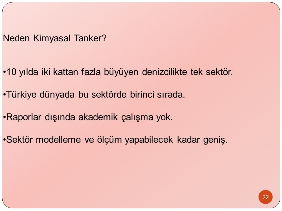 Neden Kimyasal Tanker 10 yılda iki kattan fazla büyüyen denizcilikte tek sektör. Türkiye dünyada bu sektörde birinci sırada.