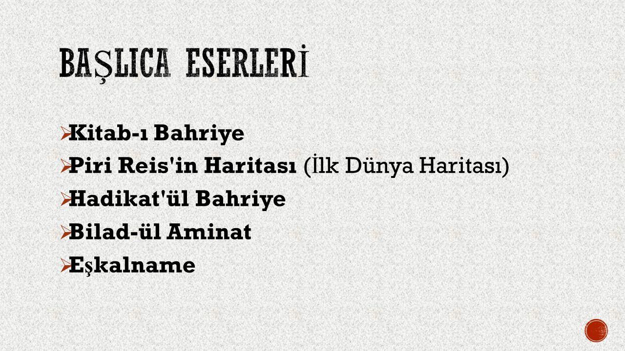 BAŞLICA ESERLERİ Kitab-ı Bahriye