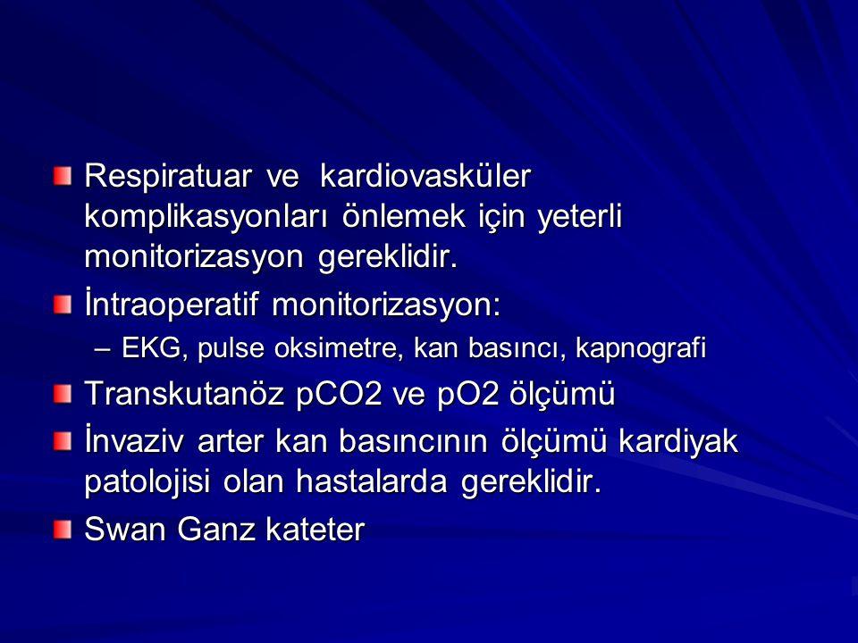 İntraoperatif monitorizasyon: Transkutanöz pCO2 ve pO2 ölçümü