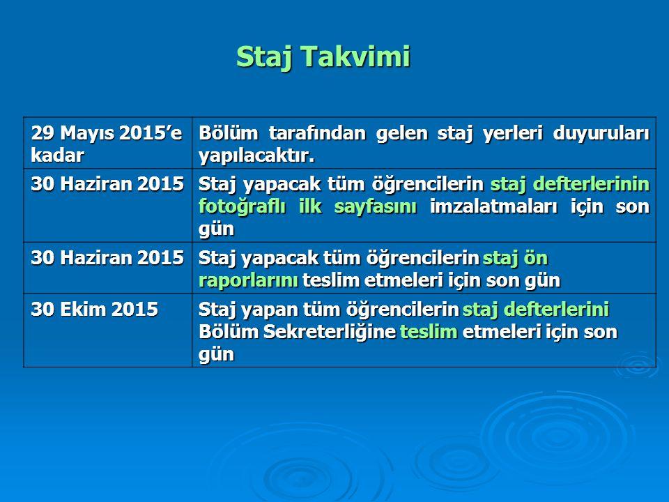Staj Takvimi 29 Mayıs 2015'e kadar