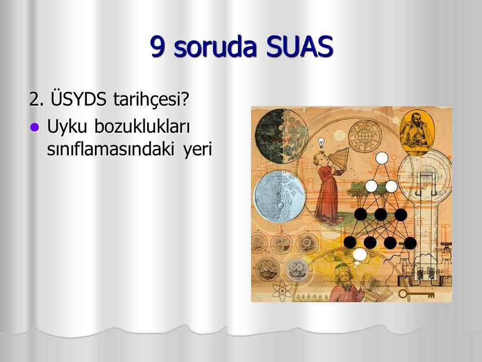 9 soruda SUAS 2. ÜSYDS tarihçesi