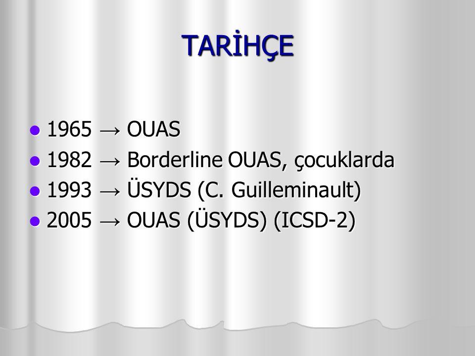 TARİHÇE 1965 → OUAS 1982 → Borderline OUAS, çocuklarda