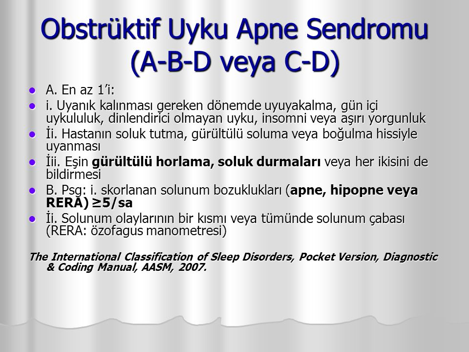 Obstrüktif Uyku Apne Sendromu (A-B-D veya C-D)