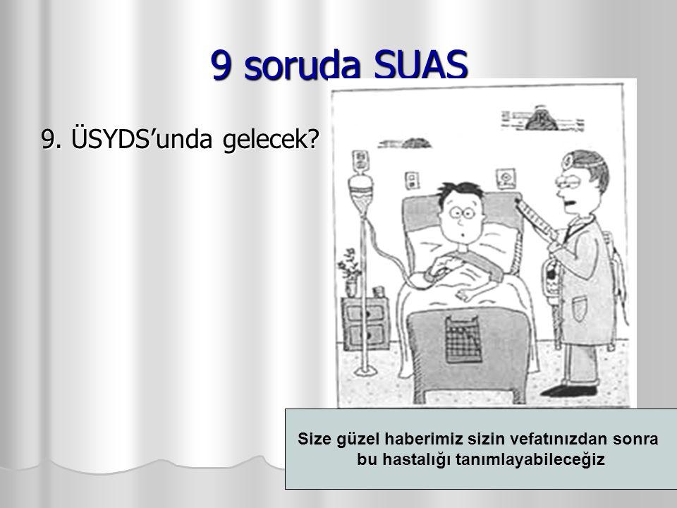 9 soruda SUAS 9. ÜSYDS'unda gelecek