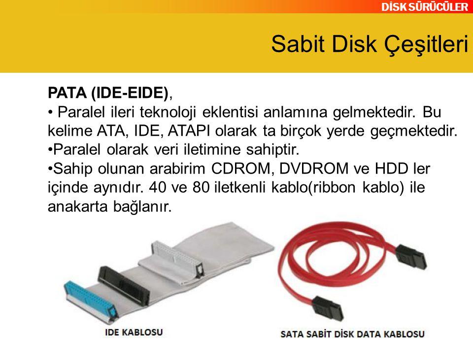 Sabit Disk Çeşitleri PATA (IDE-EIDE),