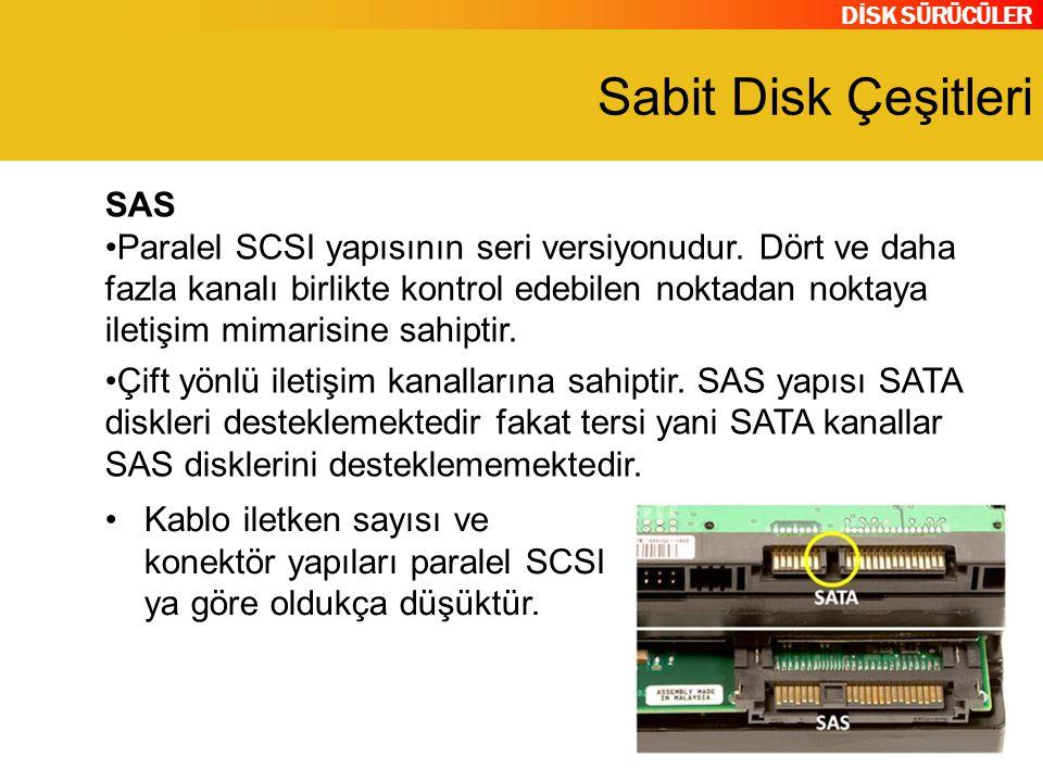 Sabit Disk Çeşitleri SAS