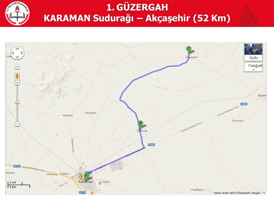 KARAMAN Sudurağı – Akçaşehir (52 Km)