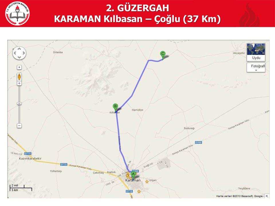 KARAMAN Kılbasan – Çoğlu (37 Km)