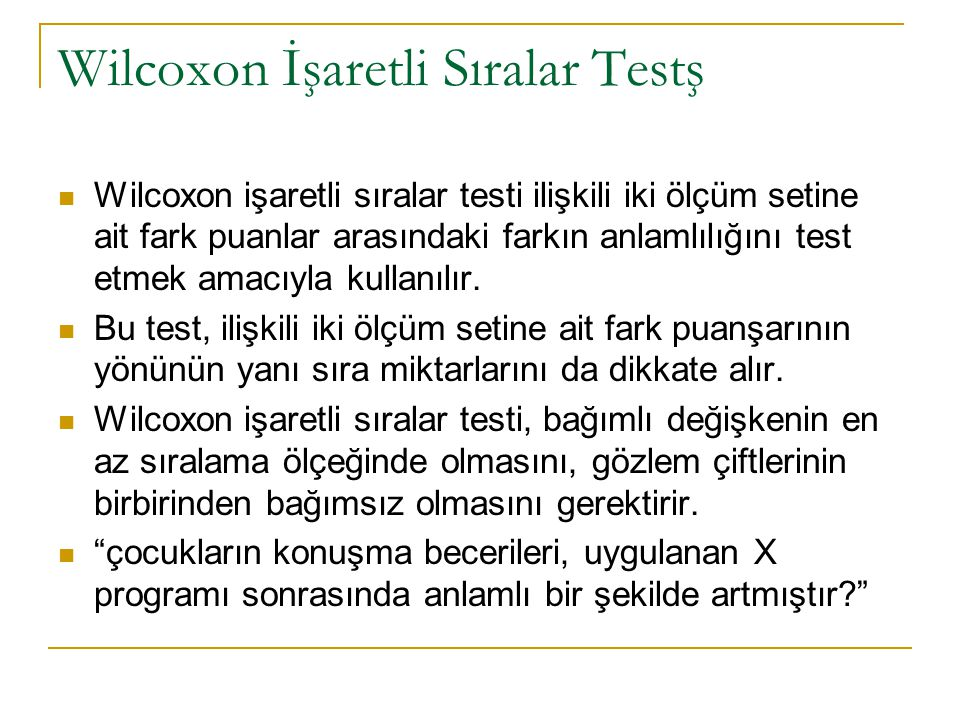 Wilcoxon İşaretli Sıralar Testş