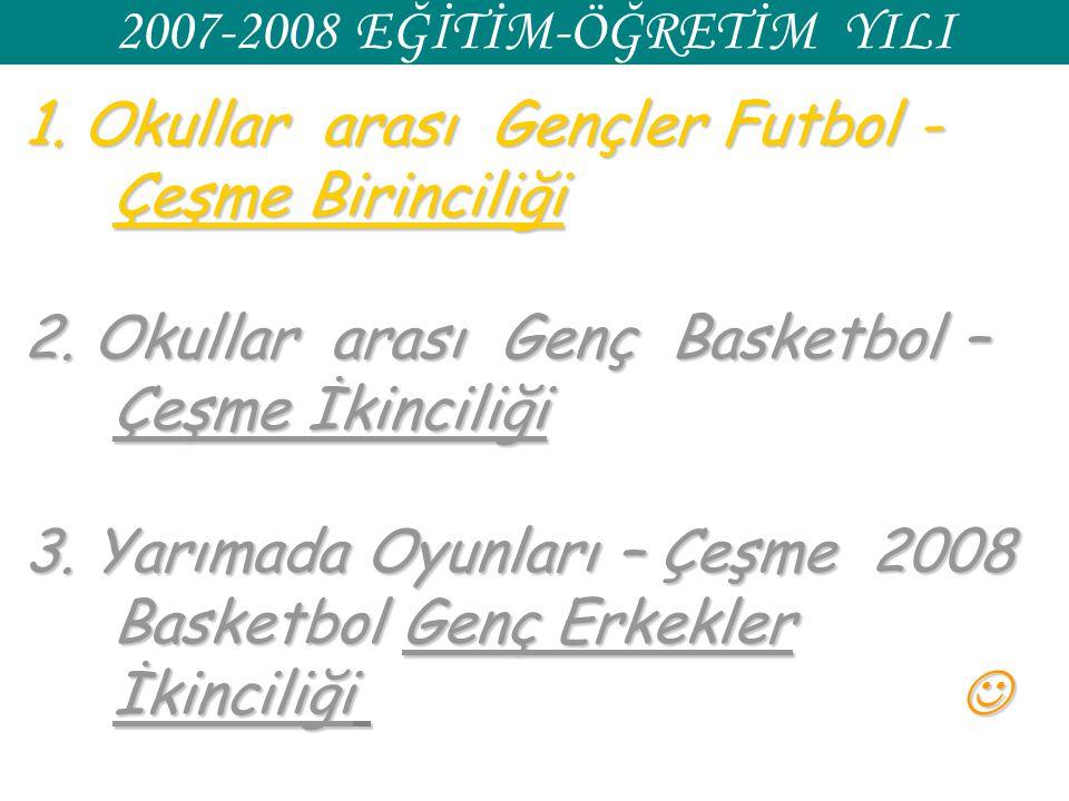 1. Okullar arası Gençler Futbol - Çeşme Birinciliği