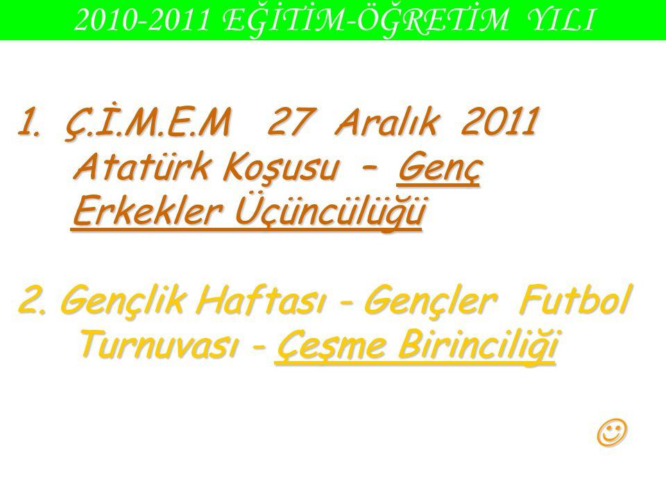 1. Ç.İ.M.E.M 27 Aralık 2011 Atatürk Koşusu – Genç Erkekler Üçüncülüğü