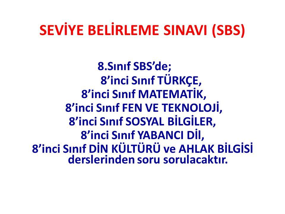 SEVİYE BELİRLEME SINAVI (SBS)