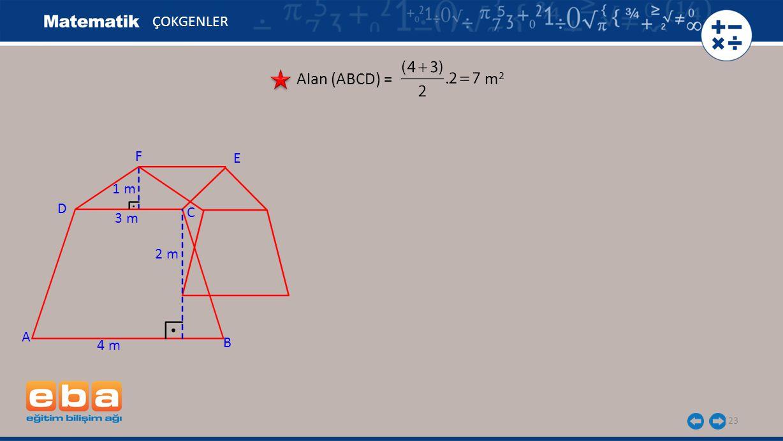 ÇOKGENLER Alan (ABCD) = m2 F E 1 m D C 3 m 2 m A 4 m B