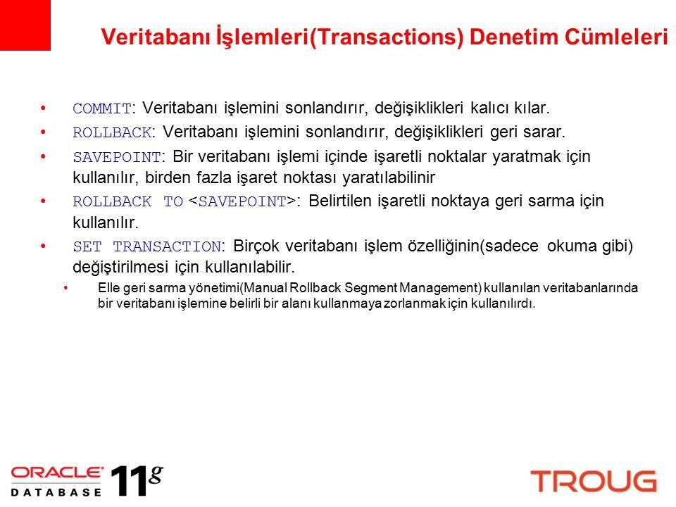 Veritabanı İşlemleri(Transactions) Denetim Cümleleri