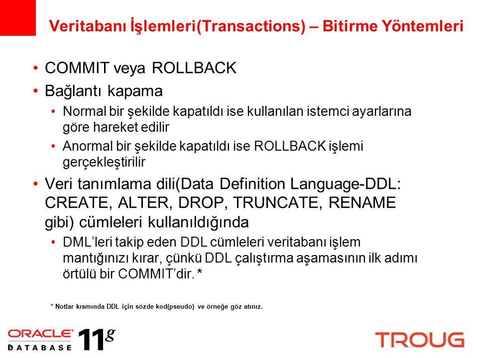 Veritabanı İşlemleri(Transactions) – Bitirme Yöntemleri