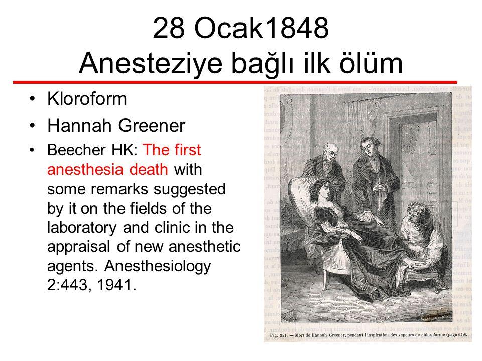28 Ocak1848 Anesteziye bağlı ilk ölüm