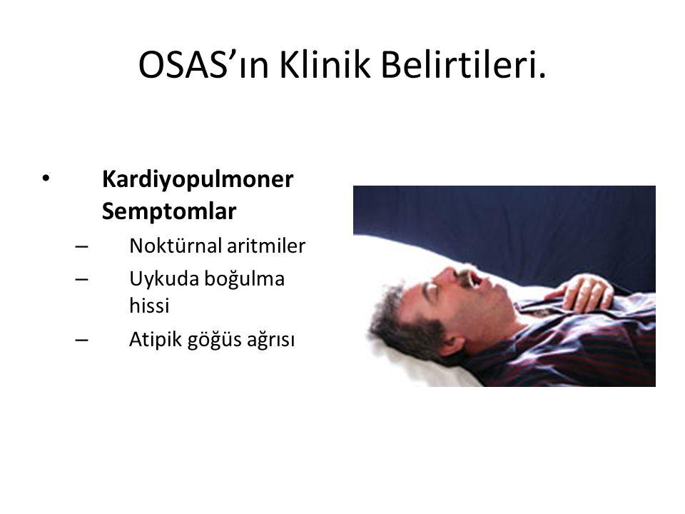 OSAS'ın Klinik Belirtileri.