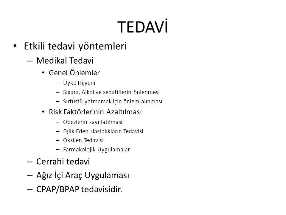 TEDAVİ Etkili tedavi yöntemleri Medikal Tedavi Cerrahi tedavi