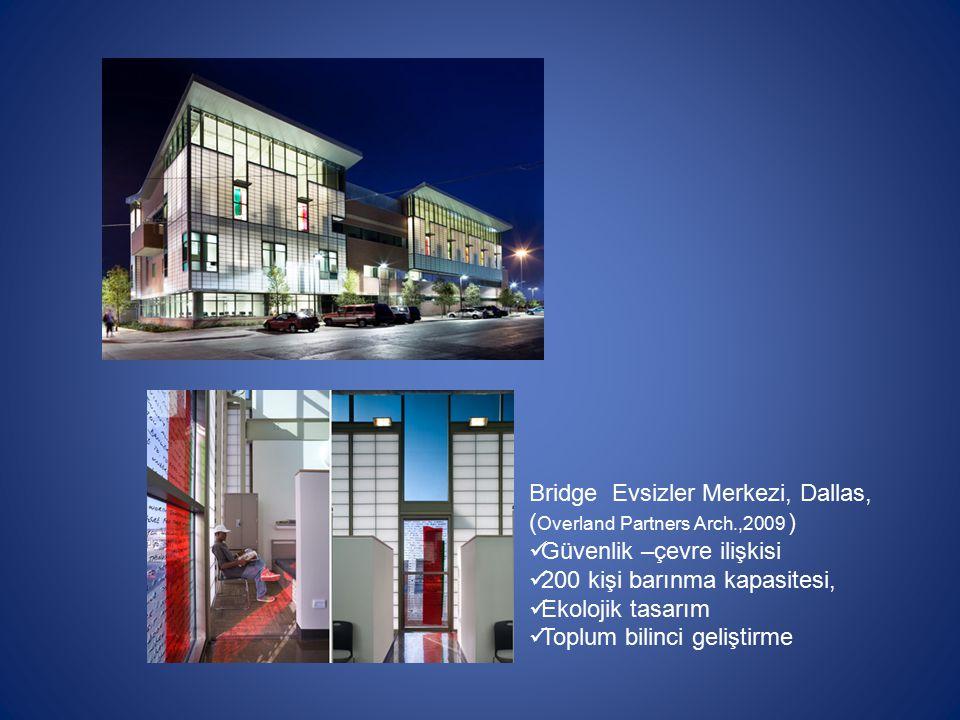 Bridge Evsizler Merkezi, Dallas,