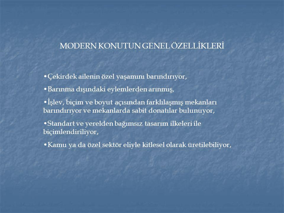 MODERN KONUTUN GENEL ÖZELLİKLERİ