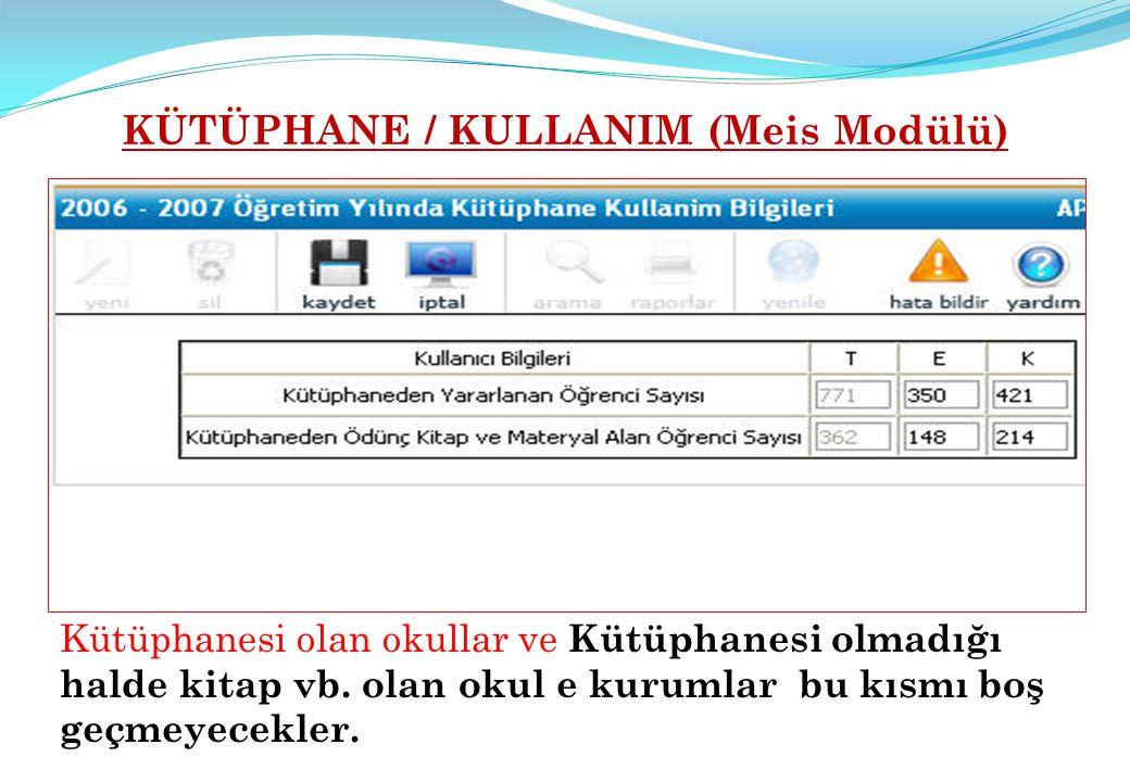 KÜTÜPHANE / KULLANIM (Meis Modülü)