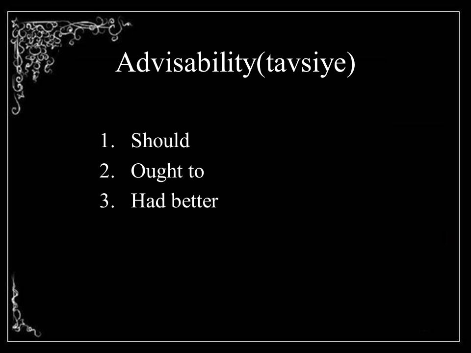 Advisability(tavsiye)