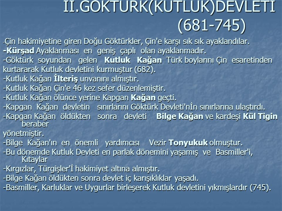 II.GÖKTÜRK(KUTLUK)DEVLETİ (681-745)