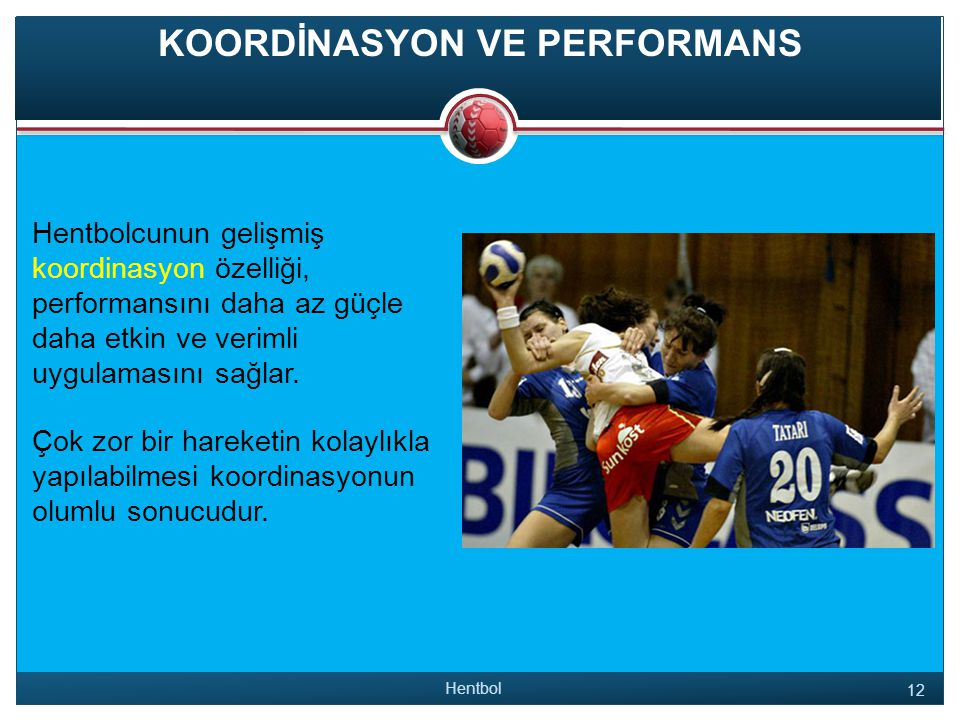 KOORDİNASYON VE PERFORMANS