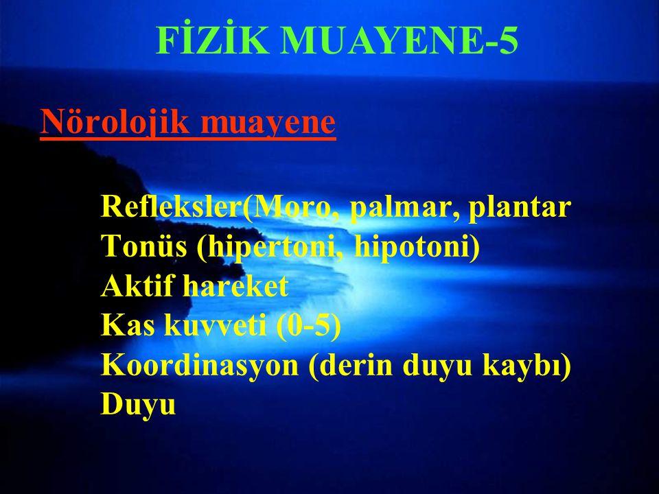 FİZİK MUAYENE-5