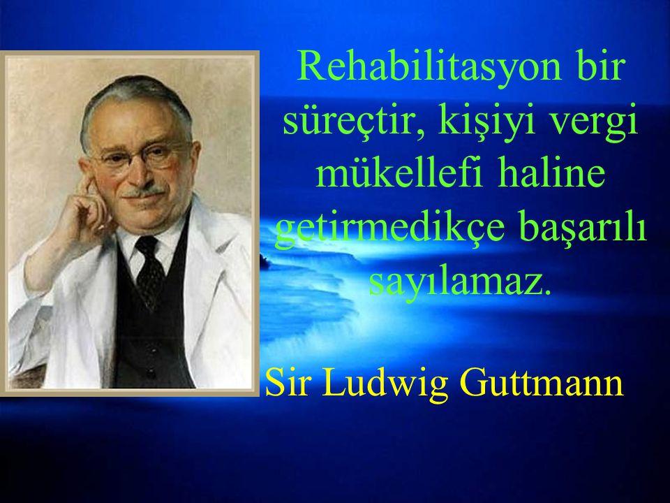 Rehabilitasyon bir süreçtir, kişiyi vergi mükellefi haline getirmedikçe başarılı sayılamaz.