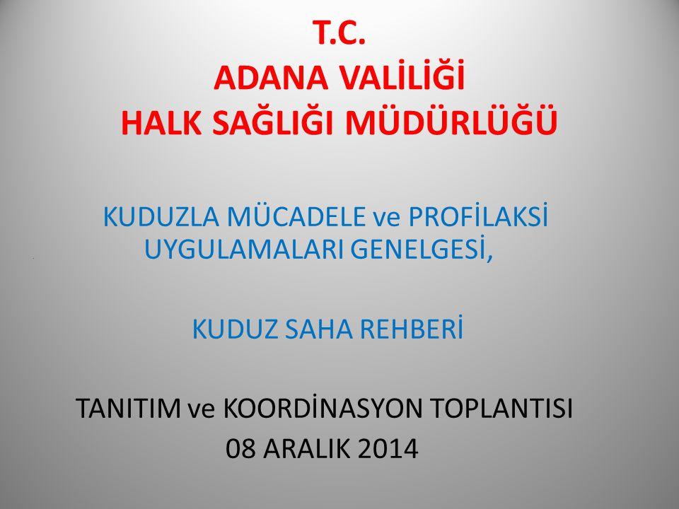 T.C. ADANA VALİLİĞİ HALK SAĞLIĞI MÜDÜRLÜĞÜ