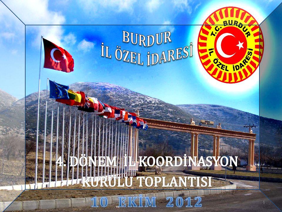 BURDUR İL ÖZEL İDARESİ 10 EKİM 2012
