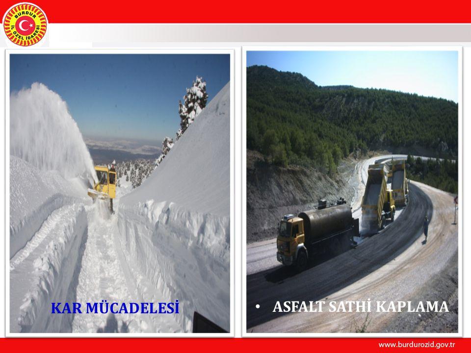 KAR MÜCADELESİ ASFALT SATHİ KAPLAMA