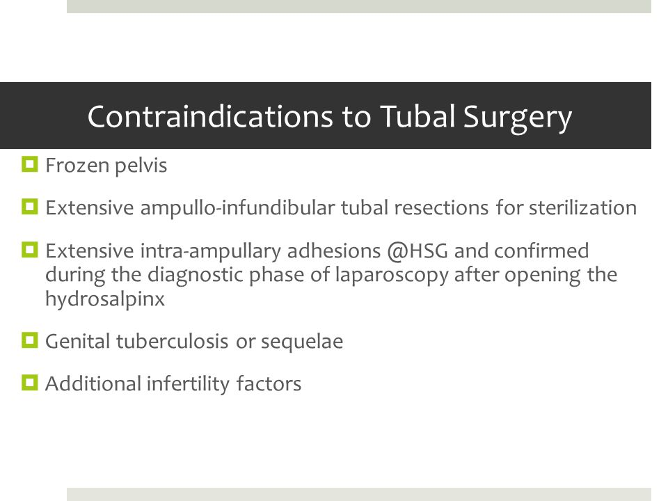 Contraindications to Tubal Surgery