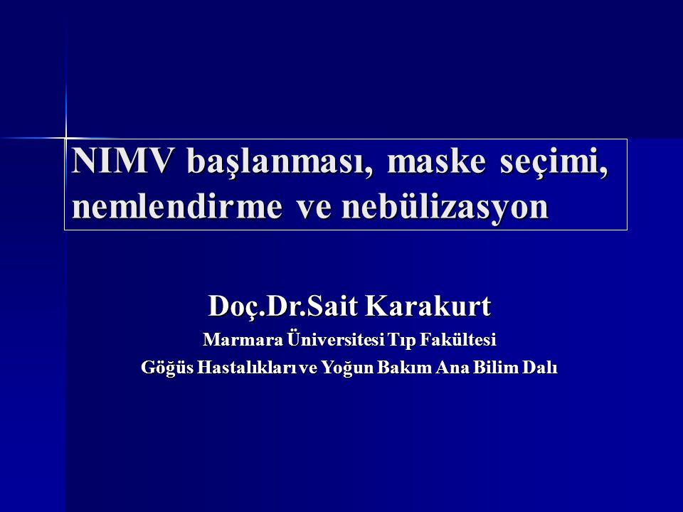 NIMV başlanması, maske seçimi, nemlendirme ve nebülizasyon