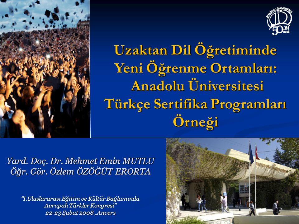 Uzaktan Dil Öğretiminde Yeni Öğrenme Ortamları: Anadolu Üniversitesi Türkçe Sertifika Programları Örneği