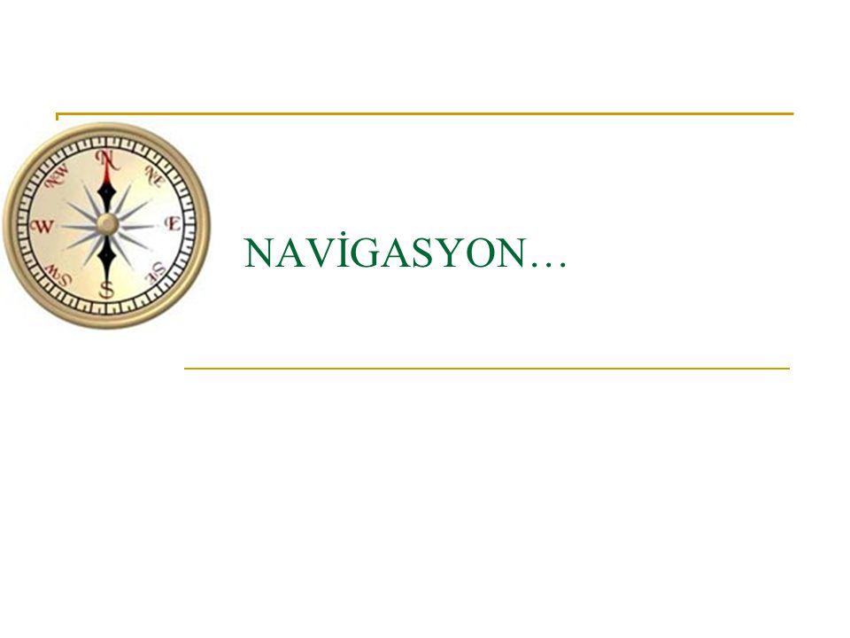 NAVİGASYON…