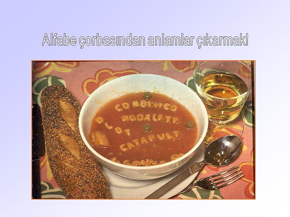 Alfabe çorbasından anlamlar çıkarmak!