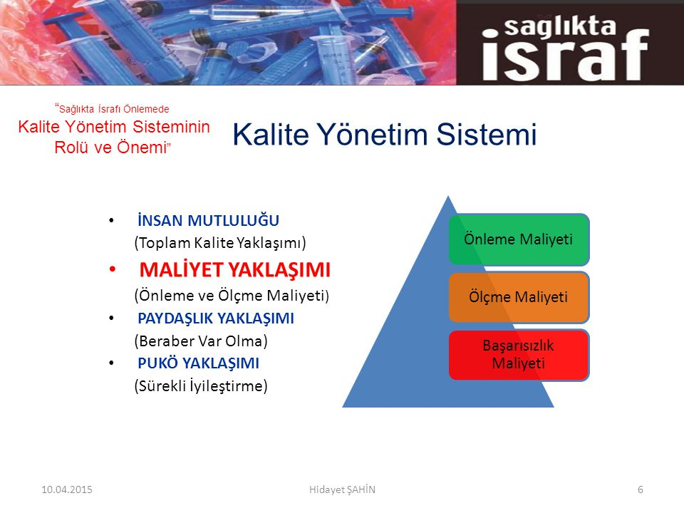 Kalite Yönetim Sistemi