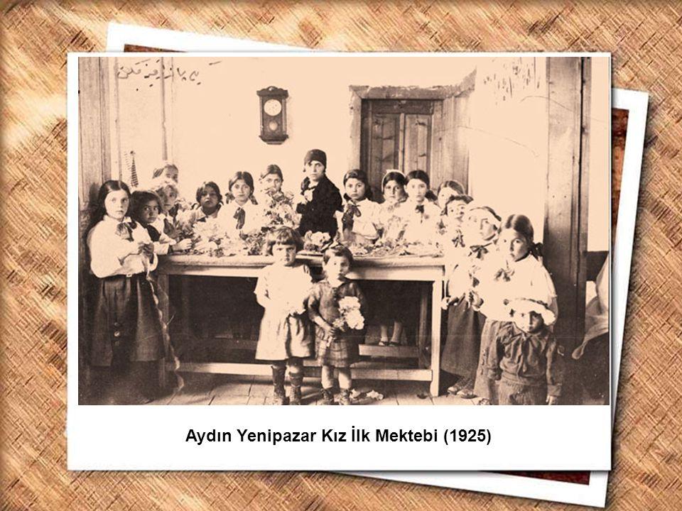 Aydın Yenipazar Kız İlk Mektebi (1925)