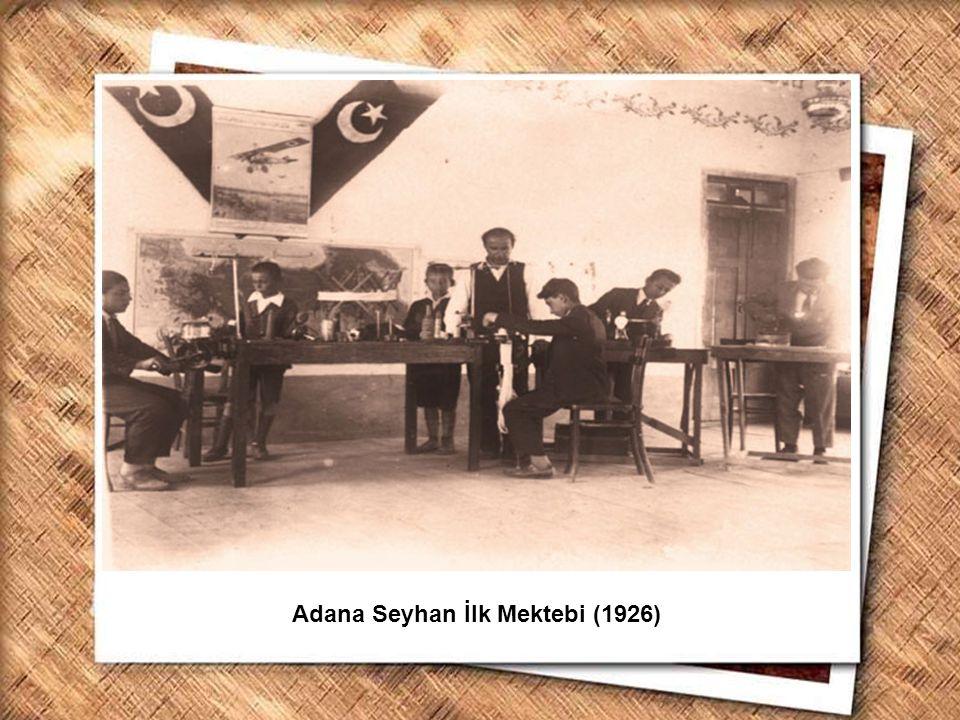 Adana Seyhan İlk Mektebi (1926)