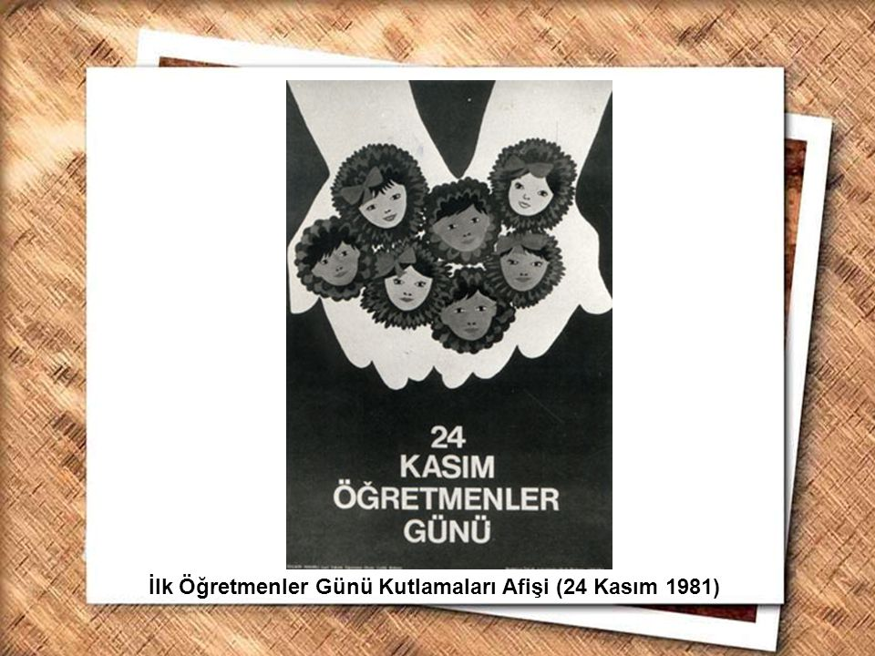 İlk Öğretmenler Günü Kutlamaları Afişi (24 Kasım 1981)