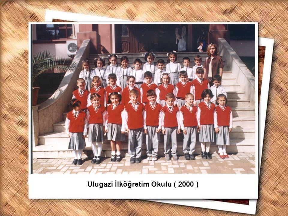 Ulugazi İlköğretim Okulu ( 2000 )